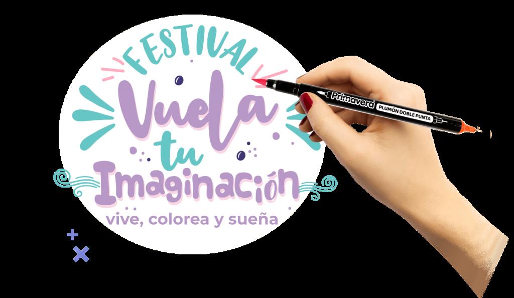 Festival Vuela Tu Imaginación | Vive, Colorea y Sueña